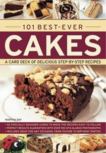 101 Best Ever Cakes A Card Deck Of Delicious Step By