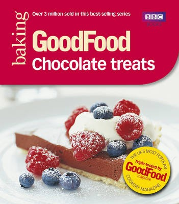 101 Chocolate Treats (BBC Good Food 101 series): Tried-and-Tested Recipes