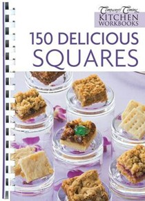150 Delicious Squares (Company's Coming Kitchen Workbooks)