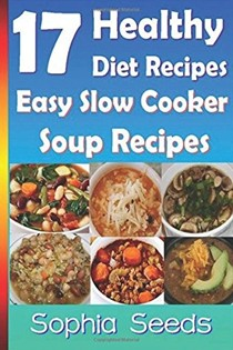 17 Healthy Diet Recipes - Easy Slow Cooker Soup Recipes