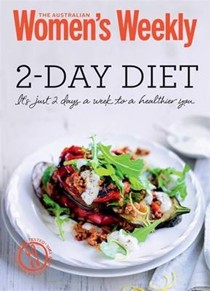 2-Day Diet (The Australian Women's Weekly Minis): Healthy, Inspiring Meal Plans, All 500 Calories or Less