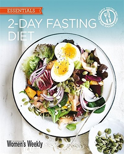 2-Day Fasting Diet: Delicious, Satisfying Recipes for the 5:2 Diet