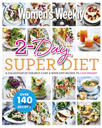 2-Day Super Diet: A Collection of Our Best 2-Day a Week Diet Recipes to Lose Weight
