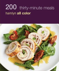 200 Thirty Minute Meals: Hamlyn All Color