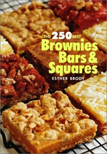 250 Best Brownies, Bars and Squares