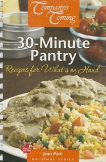 30-Minute Pantry  (Company's Coming): Recipes for What's on Hand