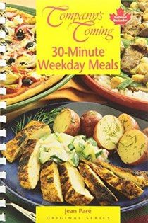 30-Minute Weekday Meals (Company's Coming)