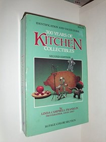 300 Years of Kitchen Collectibles, Second Edition