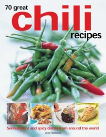 70 Great Chilli Recipes