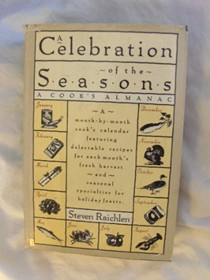 A Celebration of The Seasons: A Cooks Almanac