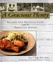 A Gracious Plenty: Recipes and Recollections from the American South