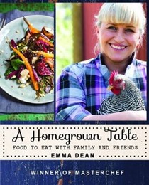 A Homegrown Table: Food to Eat with Friends and Family