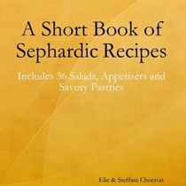 A Short Book of Sephardic Recipes