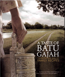 A Taste of Batu Gajah: Traditional Malay Family Recipes