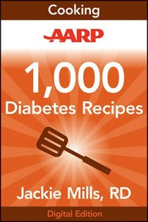 AARP 1,000 Diabetes Recipes