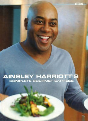 Ainsley Harriott's Complete Gourmet Express