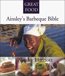 Ainsley's Barbeque Bible