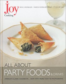 All About Party Foods & Drinks: From The Joy of Cooking Series
