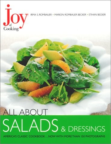 All About Salads & Dressings (Joy of Cooking All About... Series)