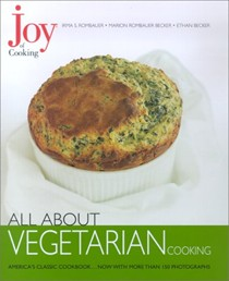 All About Vegetarian: From The Joy of Cooking Series