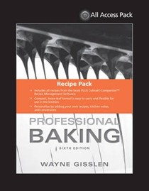 All Access Pack Recipes to Accompany Professional Baking 6th Edition