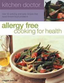 Allergy Free: Cooking for Health