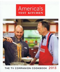 America's Test Kitchen: The TV Companion Cookbook 2013