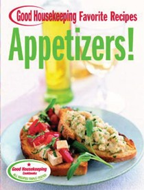 Appetizers!: Good Housekeeping Favorite Recipes