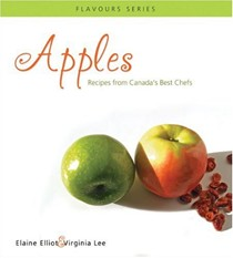 Apples: Recipes from Canada's Best Chefs