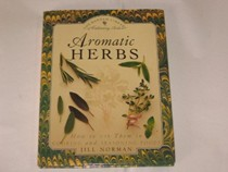 Aromatic Herbs: How to Use Them in Cooking and Seasoning Foods Bantam Library of Culinary Arts