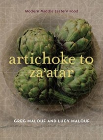 Artichoke to Za Atar: Modern Middle Eastern Food