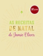 As Receitas de Natal do Jamie Oliver (Portuguese Edition)