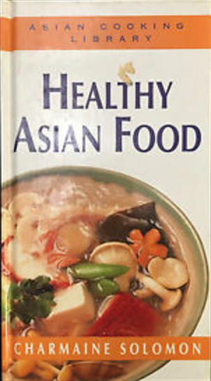Asian Cooking Library: Healthy Asian Food
