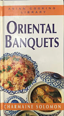 Asian Cooking Library: Oriental Banquets