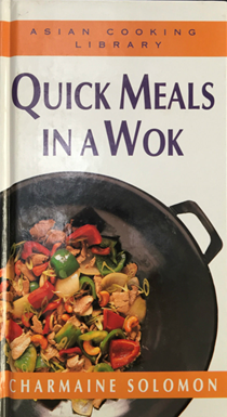 Asian Cooking Library: Quick Meals in a Wok
