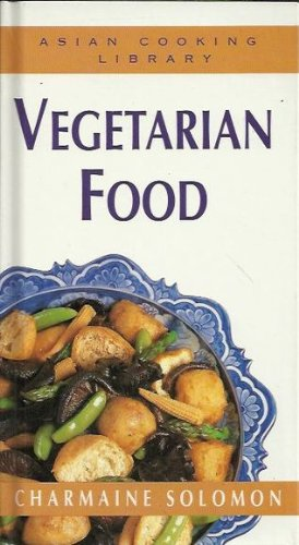 Asian Cooking Library: Vegetarian Food
