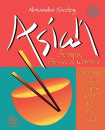 Asian Soups, Stews & Curries