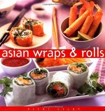 Asian Wraps and Rolls: The Essential Kitchen Series