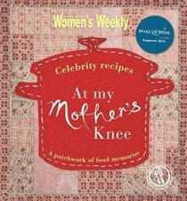 At My Mother's Knee: Celebrity Recipes