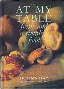 At My Table: Fresh and Simple Food