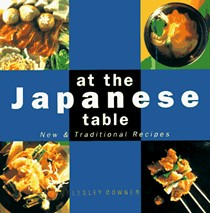 At the Japanese Table: New and Traditional Recipes