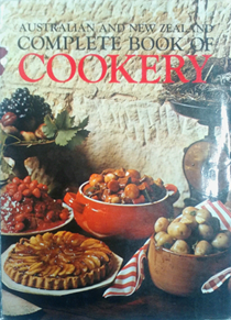 Australian and New Zealand Complete Book of Cookery
