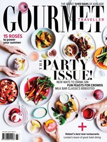 Australian Gourmet Traveller Magazine, November 2017: The Party Issue