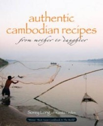 Authentic Cambodian Recipes: From Mother to Daughter