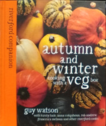 Autumn and Winter Veg : Cooking with a Veg Box (Riverford Companion series)