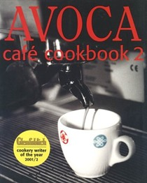 Avoca Café Cookbook 2