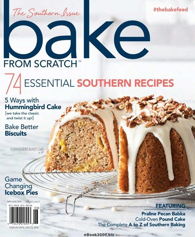 Bake from Scratch Magazine, May/Jun 2018: The Southern Issue