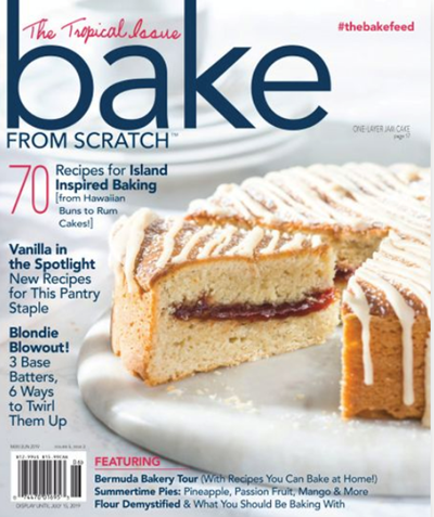 Bake from Scratch Magazine, May/Jun 2019: The Tropical Issue