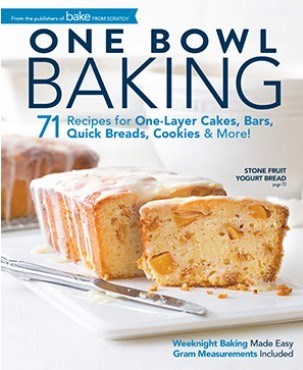 Bake from Scratch Magazine Special Issue: One Bowl Baking (2018)
