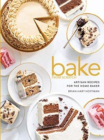 Bake from Scratch, Volume 5: Artisan Recipes for the Home Baker